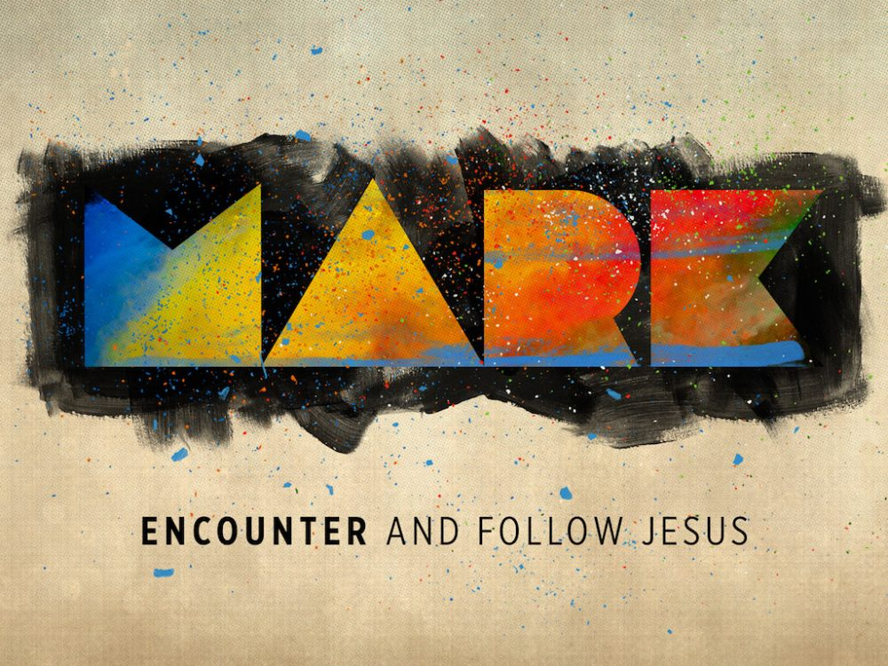 Mark - Encounter and Follow Jesus